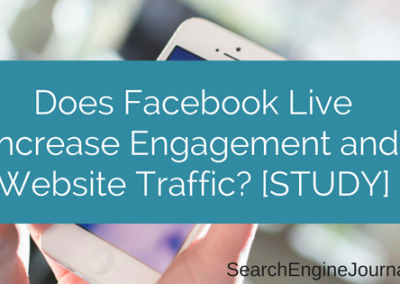 Does Facebook Live Increase Engagement and Website Traffic? [STUDY]