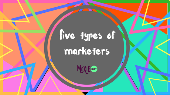 The Five Types of Social Media Marketers