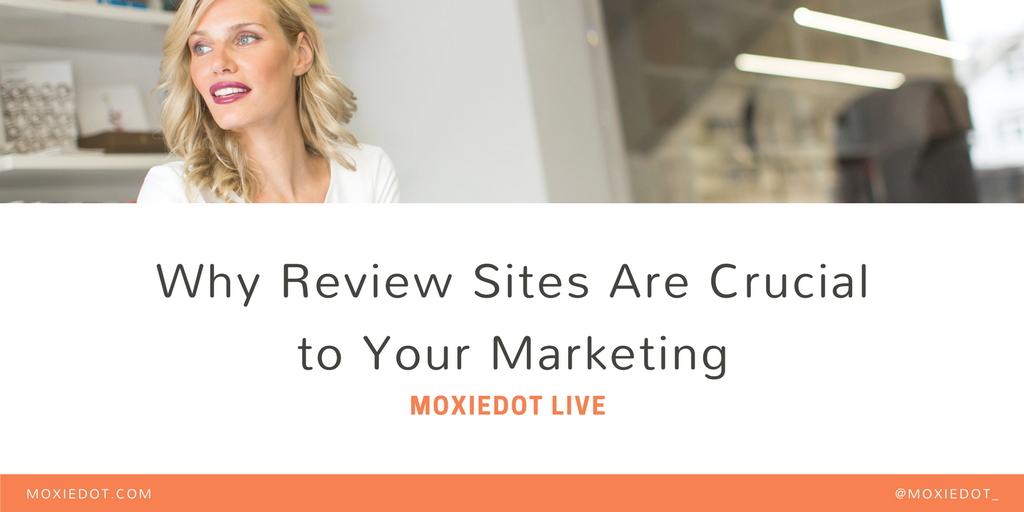 How Review Sites Are Crucial to Your Marketing [VIDEO]