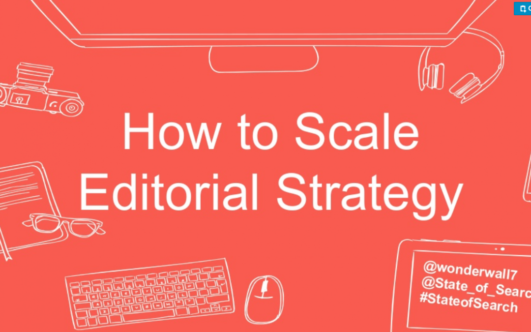 how to scale editorial strategy