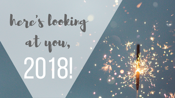 Here's Looking At You, 2018!