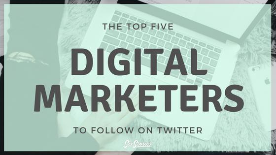 Five Great Digital Marketers to Follow on Twitter